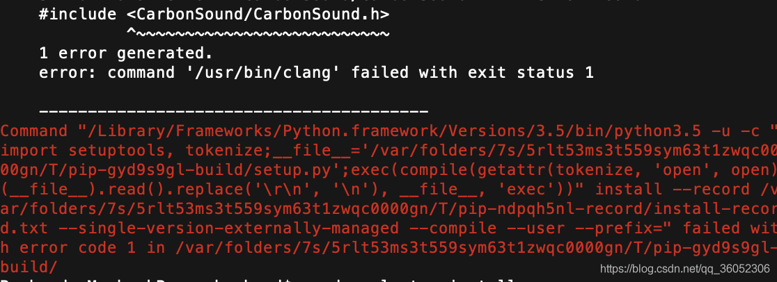 > error: command '/usr/bin/clang' failed with exit status 1