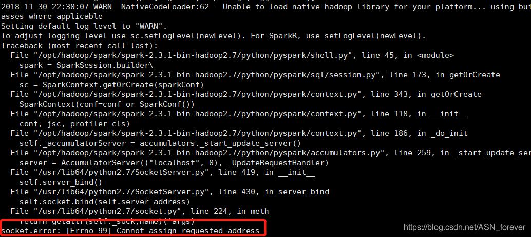 spark启动pyspark shell时报错socket error: [Errno 99] Cannot assign