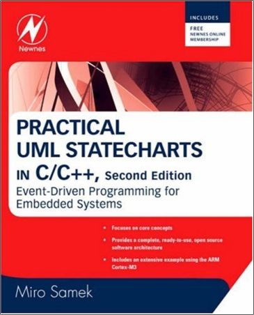 Practical UML Statecharts in C,C++, Second Edition