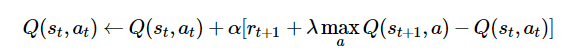 Q(st,at)←Q(st,at)+α[rt+1+λmaxaQ(st+1,a)−Q(st,at)]