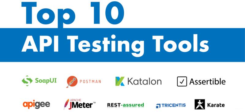 2018年十大API测试工具