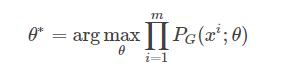 θ∗=argmaxθ∏i=1mPG(xi;θ)