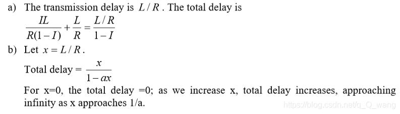 传输延迟为L / R,总时延为: