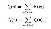 Γ(u)为节点u的最近邻节点集合,N(w)为节点w的最近邻和次近邻节点数量,CL(v)为节点v的半局部中心性