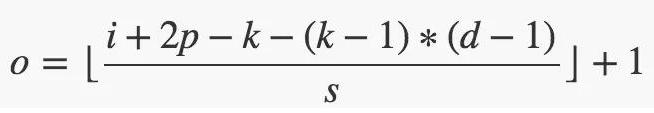 w=h=(n+2p-1-(k-1)*d)/s+1