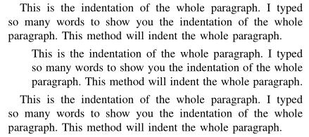 前后两段是一般段落效果——首行缩进,中间那段是整段缩进的效果