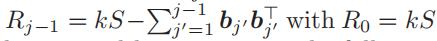 Rj | 1=kSS Pj | 1j′=1bj′b⊤j′,R0=kS