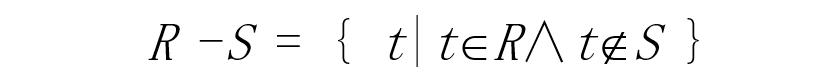 R -S = { t|tR∧tS }
