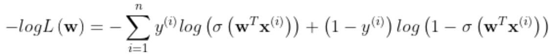 -logL\left ( \mathbf{w} \right )=-\sum_{i=1}^{n}y^{\left ( i \right )}log\left ( \sigma \left ( \mathbf{w}^T\mathbf{x}^{\left ( i \right )} \right ) \right )+\left ( 1-y^{\left ( i \right )} \right )log\left ( 1-\sigma \left ( \mathbf{w}^T\mathbf{x}^{\left ( i \right )} \right )\right )