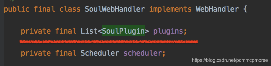SoulWebHandler里面有List<SoulPlugin>