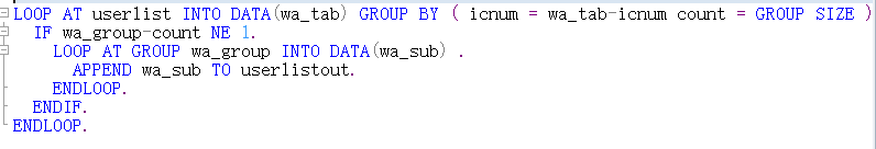 LOOP AT userlist INTO DATA(wa_tab) GROUP BY ( icnum = wa_tab-icnum !