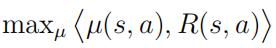 maxµµ(s、a)、R(s、a)