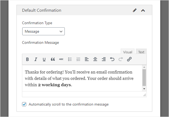Customizing the confirmation message that your customer will see on their screen