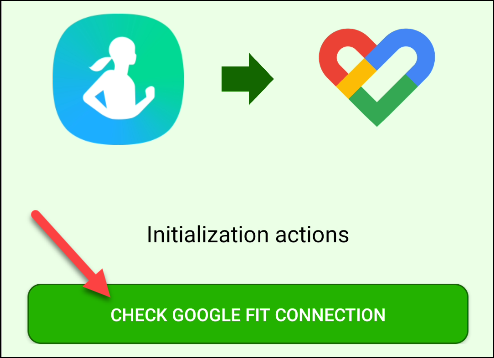 """Tap """"Check Google Fit Connection."""""""