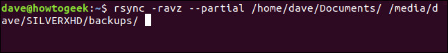 rsync -ravz --partial /home/dave/Documents/ /media/dave/SILVERXHD/backups/ in a terminal window