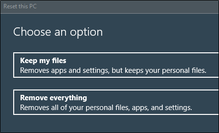 Keep your files or remove everything