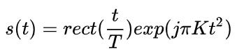 线性调频信号数学公式
