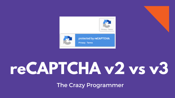 reCAPTCHA v2 vs v3