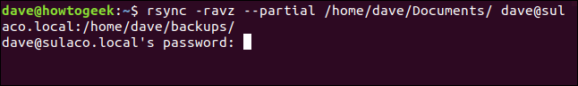 rsync -ravz --partial /home/dave/Documents/ dave@sulaco.local:/home/dave/Backups/ in a terminal window
