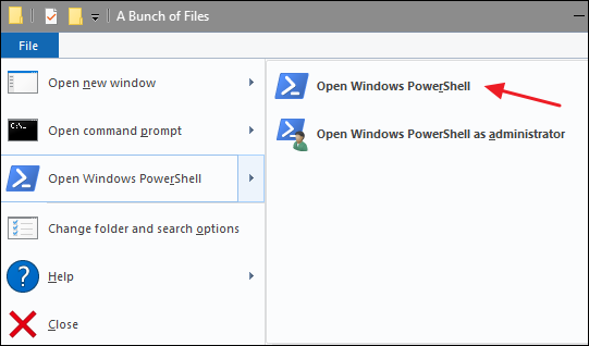 Click File > Open Windows PowerShell > Open Windows PowerShell.