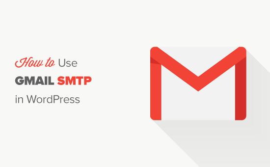 Using Gmail SMTP server in WordPress