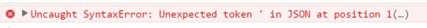 使用JSON.parse()转化成json对象需要注意的地方