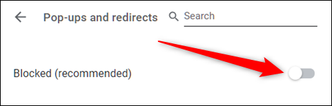 Toggle this feature on or off, to allow or block popups respectively