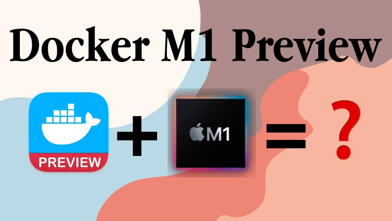 Docker M1 Preview