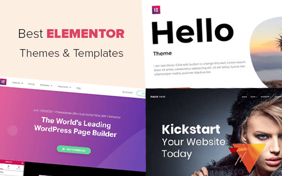 Best Elementor Themes and Templates